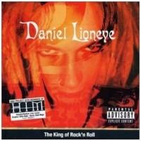 Purchase Daniel Lioneye - King of Rock 'N Roll
