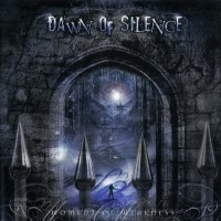 Purchase Dawn Of Silence - Moment Of Weakness