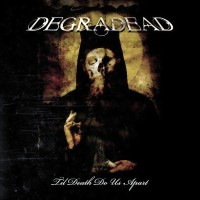 Purchase Degradead - Til Death Do Us Apart