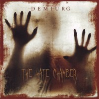 Purchase Demiurg - The Hate Chamber