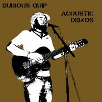 Purchase Dubious Quip - Acoustic Demos