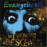 Purchase Evangelicals - The Evening Descends