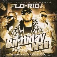Purchase Flo Rida - Hosted By Dj Khaled: Mr Birthday Man (Bootleg)
