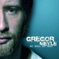 Purchase Gregor Meyle - So Soll Es Sein