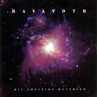 Purchase Havayoth - His Creation Reversed