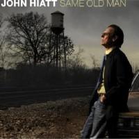 Purchase John Hiatt - Same Old Man