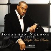 Purchase Jonathan Nelson - Right Now Praise