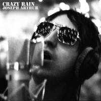 Purchase Joseph Arthur - Crazy Rain (EP)