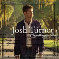 Purchase Josh Turner - Everything Is Fine