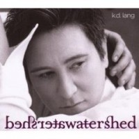 Purchase K.D. Lang - Watershed (Deluxe Edition) CD1
