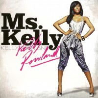 Purchase Kelly Rowland - Ms. Kelly