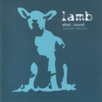 Purchase Lamb - What Sound (Limited Edition) CD1