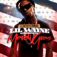 Purchase Lil Wayne - Starring In Mardi Gras (Bootleg)