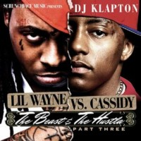 Purchase Lil Wayne VS. Cassidy - The Beast & The Hustla Pt.3 (Bootleg)