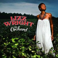Purchase Lizz Wright - The Orchard