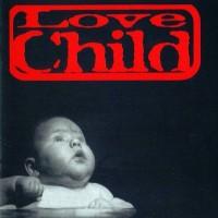 Purchase Love Child - Love Child