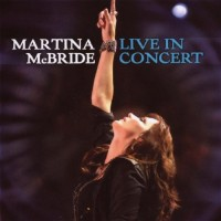 Purchase Martina McBride - Live In Concert
