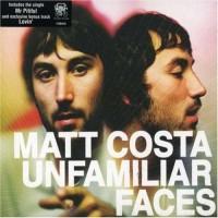 Purchase Matt Costa - Unfamiliar Faces