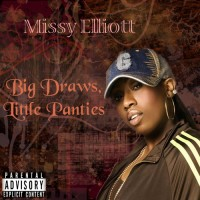 Purchase Missy Elliott - Big Draws, Little Panties