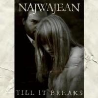 Purchase Najwajean - Till It Breaks