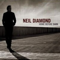 Purchase Neil Diamond - Home Before Dark
