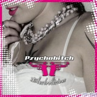 Purchase Psychobitch - Electrolicious