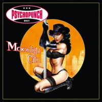 Purchase Psychopunch - Moonlight City CD1