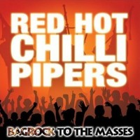 Purchase Red Hot Chilli Pipers - Bagrock To The Masses