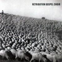 Purchase Retribution Gospel Choir - Retribution Gospel Choir
