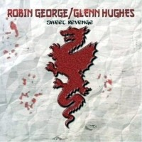 Purchase Robin George/Glenn Hughes - Sweet Revenge