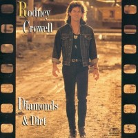 Purchase Rodney Crowell - Diamonds And Dirt