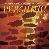 Purchase Someone Still Loves You Boris Yeltsin - Pershing