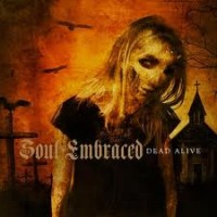 Purchase Soul Embraced - Dead Alive