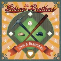 Purchase Gibson Brothers - Iron & Diamonds