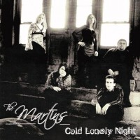 Purchase The Martins - Cold Lonely Night