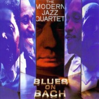 Purchase The Modern Jazz Quartet - Blues On Bach
