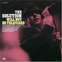 Purchase The Solution - Will Not Be Televised
