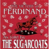 Purchase The Sugarcoats - The Victory Of Ferdinand