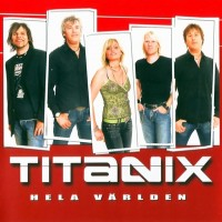 Purchase Titanix - Hela Världen