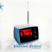 Purchase Unsung Zeros - Fading Out