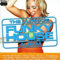 Purchase VA - The Ultimate Funky House Album CD3