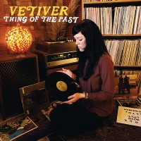 Purchase Vetiver - Thing Of The Past