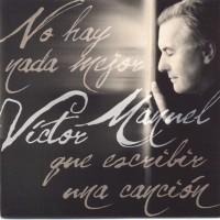 Purchase Victor Manuel - No Hay Nada Mejor Que Escribir Una Cancion