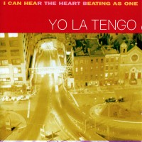Purchase Yo La Tengo - I Can Hear the Heart Beating as One