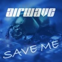 Purchase Airwave - Save Me 2008 (CDM)