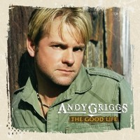 Purchase Andy Griggs - The Good Life
