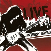 Purchase Anthony Gomes - Anthony Gomes Live