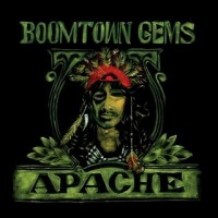 Purchase Apache - Boomtown Gems