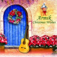 Purchase Armik - Christmas Wishes