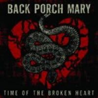 Purchase Back Porch Mary - Time Of The Broken Heart